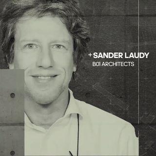 Arquitectura SOSTENIBLE | Podcast con Sander Laudy | Episodio 1