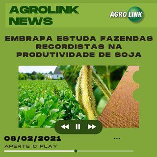 Agrolink News - Destaques do dia 08 de fevereiro