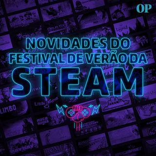 Especial - Novidades do Festival de Verão da Steam (Steam Game Festival 2020)