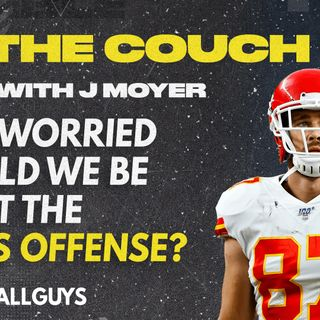 How Worried Should We Be About the Chiefs? - On the Couch with J Moyer - Fantasy Football 2021