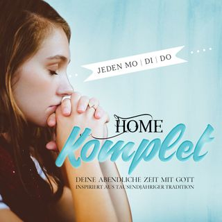 HOME Komplet - Do 06. August
