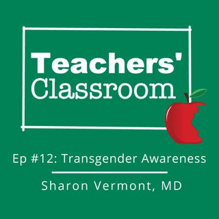 Transgender Awareness with Pediatrician Sharon Vermont