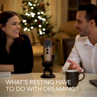 What's Resting Have to Do With Dreaming?