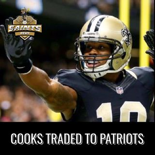 Crescent City Connection (SNN) - Brandin Cooks Trade Talk