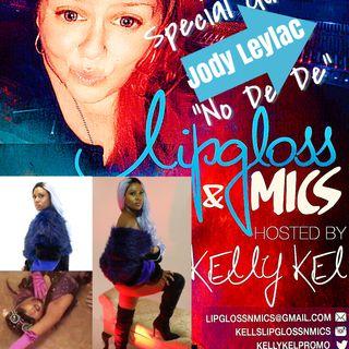 LipglossNMics LIVE w Jody Leylac