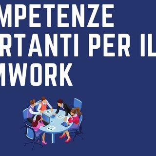5 competenze importanti per il teamwork
