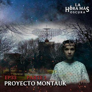 Ep33: Proyecto Montauk Pt. 1