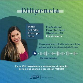 1. Diana Restrepo, profesional de la Relatoría-Presidencia de la JEP | DILIGENCIA | EPISODIO 1