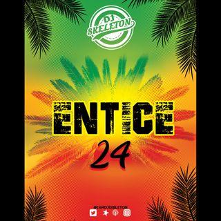 Entice 24 [Reggae]