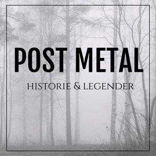 Post metallens historie og legender