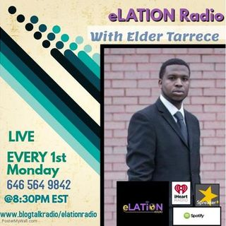 eLATION Radio with Elder Tarrece Givens