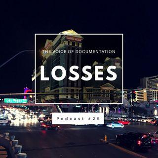 Losses (EPI #25)