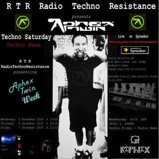 TECHNO SATURDAY - Techno News on RTR Radio Techno Resistance - Special edition presenting APHEX TWIN