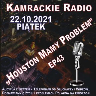 """22.10.2021 - 12:00 - """"HOUSTON MAMY PROBLEM"""" - EP43"""