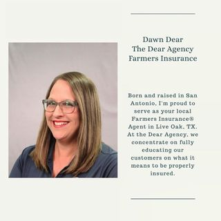 Dawn Dear - Farmers Insurance Agent in Live Oak, TX