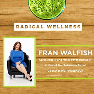 5. Sex, Trust, and Healthy Relationships with Dr. Fran Walfish