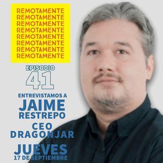 41- Entrevistamos a Jaime Andres Restrepo, fundador de DragonJAR.