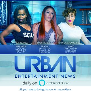 Urban Entertainment News October 2,2018