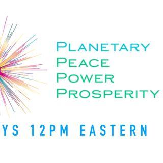 Planetary Peace, Power & Prosperity