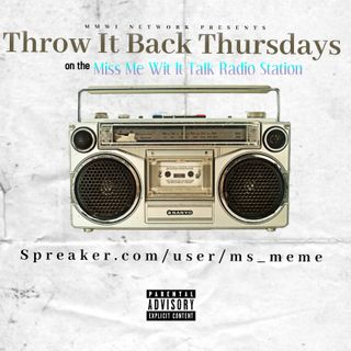 Throw It Back Thursdays Afternoon Mix 2-18-2021
