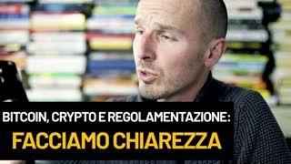 Bitcoin, crypto e regolamentazione: facciamo chiarezza