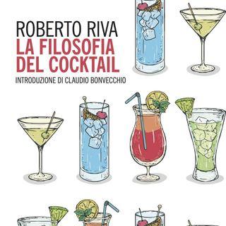 """Roberto Riva """"La filosofia del cocktail"""""""