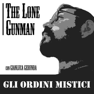 The Lone Gunman - Gli Ordini Mistici