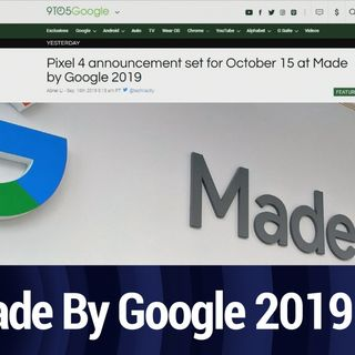 What to Expect at the Made By Google 2019 Event | TWiT Bits