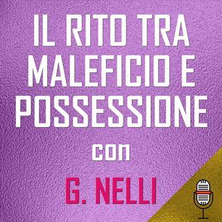 Puntata del 26/05/2020 - Il rito tra maleficio e possessione con Giorgio Nelli