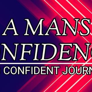 CONFIDENCE AFFIRMATIONS | A MANS PERFECT CONFIDENCE