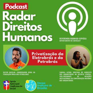 #008 - Estão Privatizando o Brasil: Vamos falar sobre a Eletrobrás com Fabiola Latino