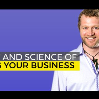 The Art and Science of Selling Your Business