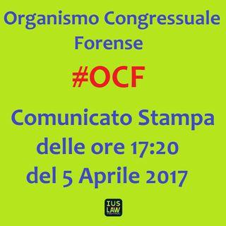 #BreakingNews: Comunicato Stampa O.C.F. - 5 Aprile 2017, ore 17:20