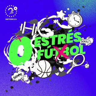 Cero Estrés Cero Fútbol Agosto 25
