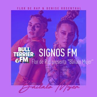 "Flor de Rap presenta ""Báilalo Mujer"" - SignosFM"