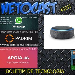NETOCAST 1252 DE 06/02/2020 - Mãe de garotinha chamada Alexa diz que a Amazon destruiu a vida da filha