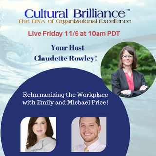 Rehumanizing the Workplace with Emily and Michael Price