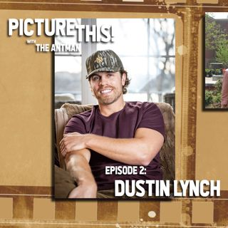 Episode 02: Dustin Lynch