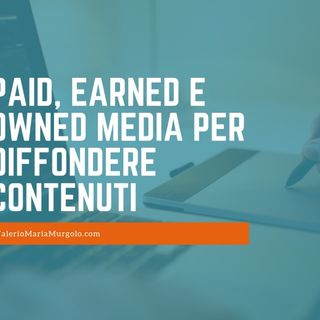 Paid, Earned e Owned media per diffondere contenuti Mp3