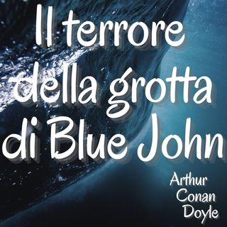Il terrore dela grotta di  Blue John - Arthur Conan Doyle