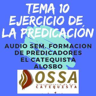TEMA 10 EL EJERCICIO DE LA PREDICACIÓN