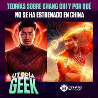 Teorías sobre Shang Chi | Utopía Geek: ¿por qué no se estreno en china?