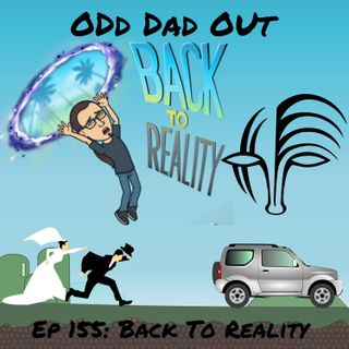 Back To Reality: ODO 155
