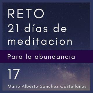 Día 17 del Reto de 21 Días de Meditación para la Abundancia