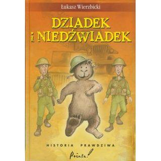 Dziadek Niedźwiadek. Historia misia Wojtka