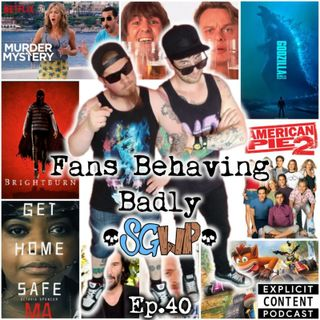 Ep 40 - Fans Behaving Badly (poor audio)