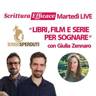 Libri, film e serie per sognare - con Giulia Zennaro