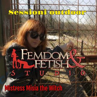Sessioni outdoor con Mistress the Witch