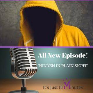 Episode 103 - Hidden in Plain Sight