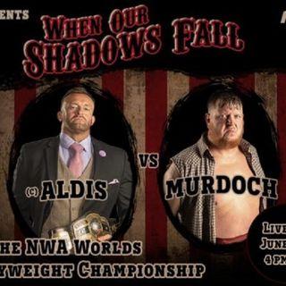 ENTHUSIATIC REVIEWS #197: NWA When Our Shadows Fall 6-6-2021 Watch-Along